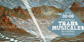 Rencontre   Découvrez les révélations Trans Musicales 2015