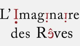 L'imaginaire des Rêves | Hall du Pont des Arts