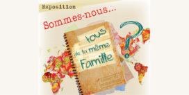 Exposition « Sommes-nous tous de la même famille ? » | Médiathèque